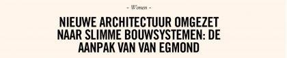 Van Egmond, Architecten In VG Visie Zomereditie